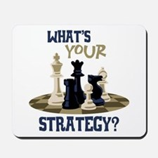 WHATS YOUR STRATEGY? Mousepad