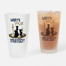 WHATS YOUR STRATEGY? Drinking Glass