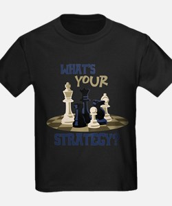 WHATS YOUR STRATEGY? T-Shirt