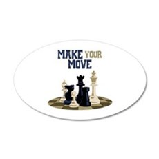 MAKE YOUR MOVE Wall Decal