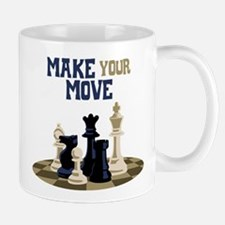 MAKE YOUR MOVE Mugs