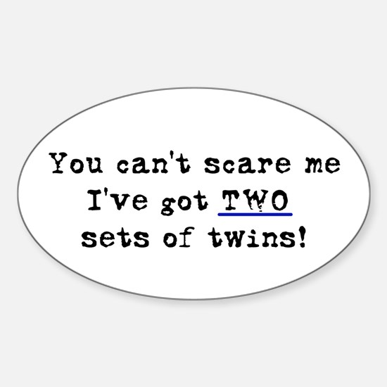 Can't Scare Two Sets Oval Decal