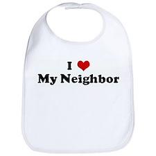 I Love My Neighbor Bib