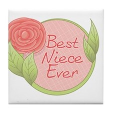 Best Niece Ever-Rose Tile Coaster