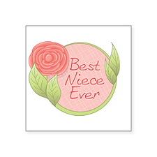 "Best Niece Ever-Rose Square Sticker 3"" x 3"""