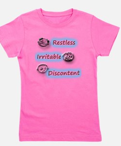 Restless Irritable and Discontent Girl's Tee