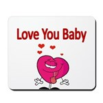 Love You Baby Mousepad