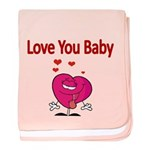 Love You Baby Baby Blanket