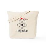 I Love Physics Tote Bag