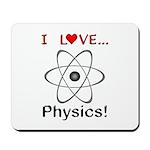 I Love Physics Mousepad