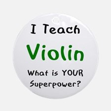 teach violin Ornament (Round)