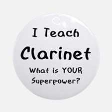 teach clarinet Ornament (Round)