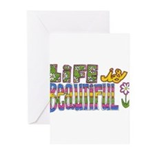 Life is Beautiful Greeting Cards