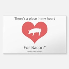 There's A Place In My Heart For Bacon Decal
