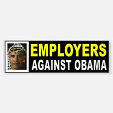 OBAMA EMPLOYERS BUMPER_001 Bumper Bumper Bumper Sticker