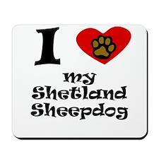 I Heart My Shetland Sheepdog Mousepad