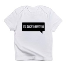 Bieber Its Glice To Meet You SNL Infant T-Shirt
