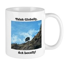 Think Globally, Act Locally (1) Mugs