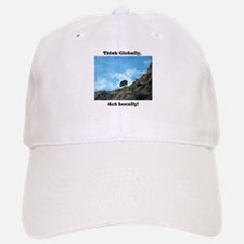 Think Globally, Act Locally (1) Baseball Baseball Baseball Cap