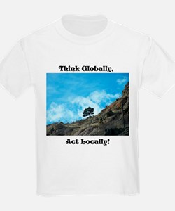 Think Globally, Act Locally (1) T-Shirt