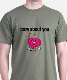 Crazy About You 2 T-Shirt