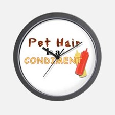 Pet Hair is a Condiment Wall Clock