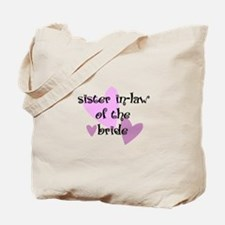Sister In-law of the Bride Tote Bag