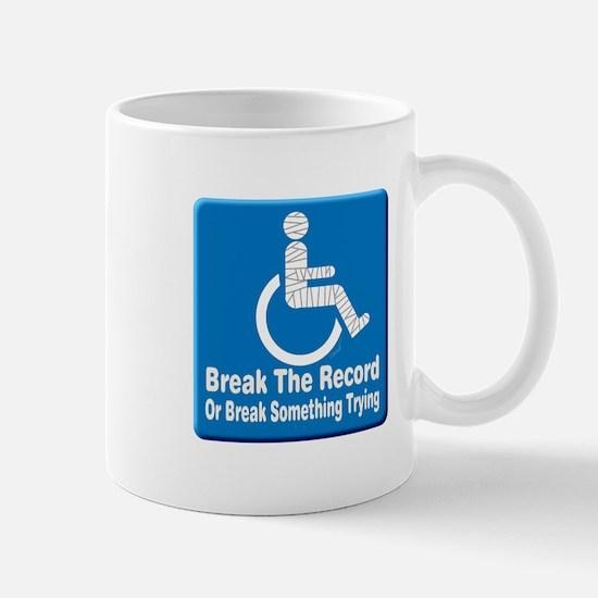 Break Something Mug