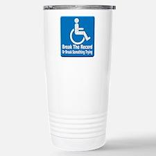 Break Something Stainless Steel Travel Mug