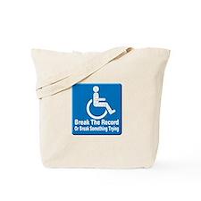 Break Something Tote Bag