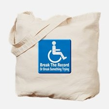 Break Something Tote Bag