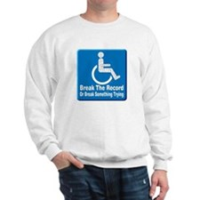 Break Something Sweatshirt