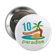 "10th Anniversary Paradise 2.25"" Button (10 pack)"