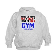 Tired Of Being Fat Ugly Hoodie