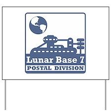 Lunar Postal Division Yard Sign