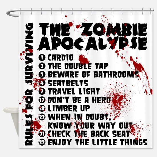 Zombie Apocalypse Rules Shower Curtain