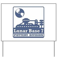 Lunar Pottery Division Yard Sign