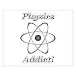 Physics Addict Small Poster
