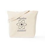 Physics Addict Tote Bag