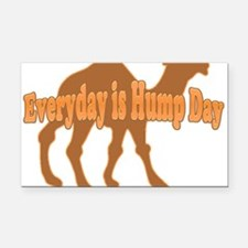 Hump Day Everyday is Hump day Rectangle Car Magnet