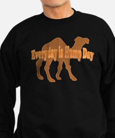 Hump Day Everyday is Hump day Sweatshirt
