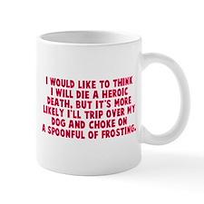 Heroic Death Dog Small Mug