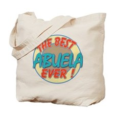 ABUELA THE BEST EVER Tote Bag