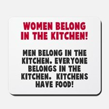 Women Belong Kitchen Mousepad