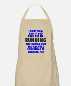 If you see me running Apron