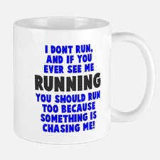 If you see me running Mug