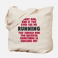 If you see me running Tote Bag