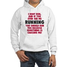 If you see me running Hoodie