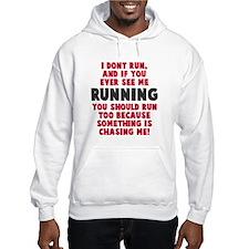 If you see me running Hoodie Sweatshirt