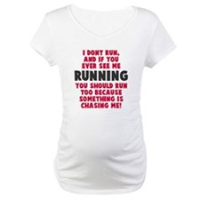 If you see me running Shirt